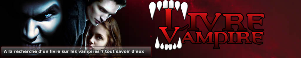 Livre vampire, twilight, journal d'un vampire, vampire academy